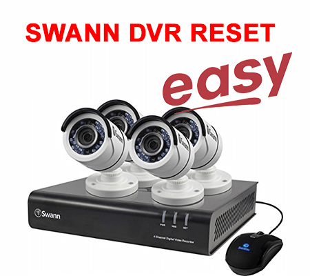 Swann DVR password reset - series 4350 4500 4900 8050 8075 (easy)