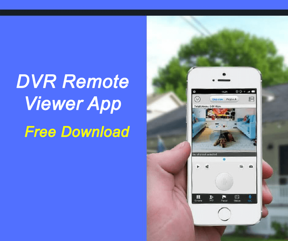 App for H264 Network DVR live view (Free Download) - Learn