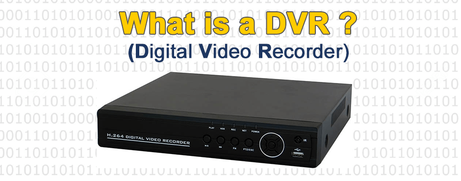 What is a DVR