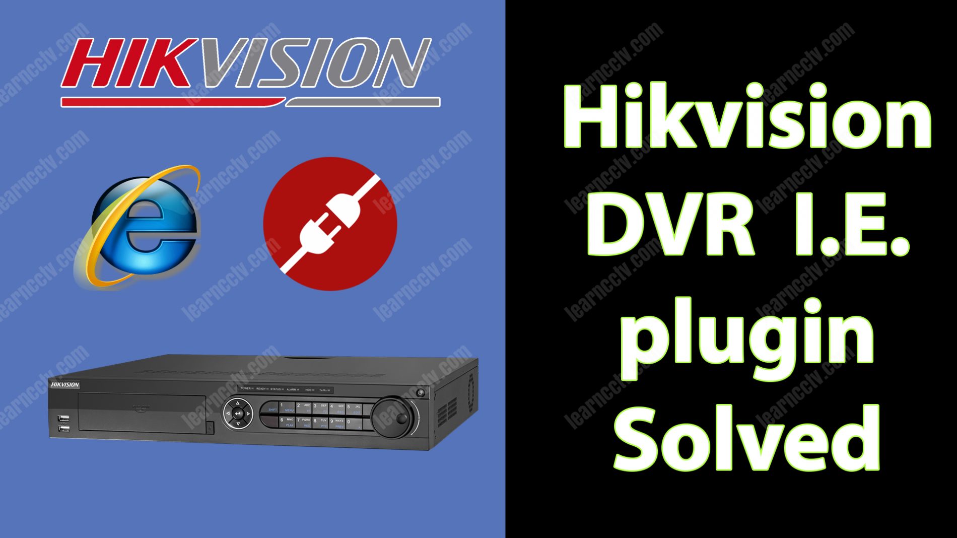 """Hikvision """"please click here to download and install the plugin-in."""