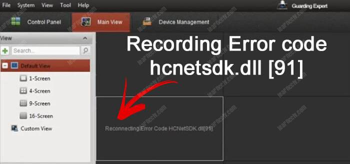 Reconnecting Error Code HCNetSDK dll[91] (solved) - Learn CCTV com