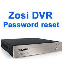 Zosi DVR Password Reset