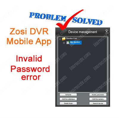 Zosi invalid password error (when trying to use the View App