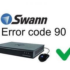 Swann error code 90 quick fix