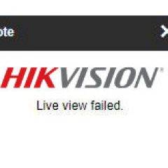 Hikvision Live View Failed