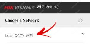 Hikvision WiFi Choose a Network to connect