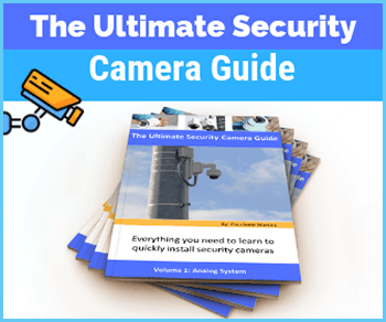 Ultimate Security Camera Guide
