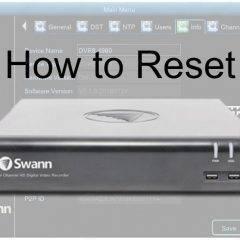 Swann Pro Series HD Reset Password