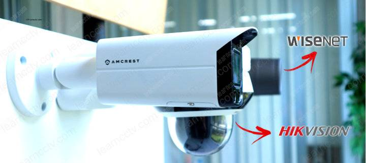 Amcrest Hikvision and Samsung cameras