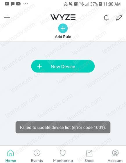 Wyze error 1001 Failed to update device list
